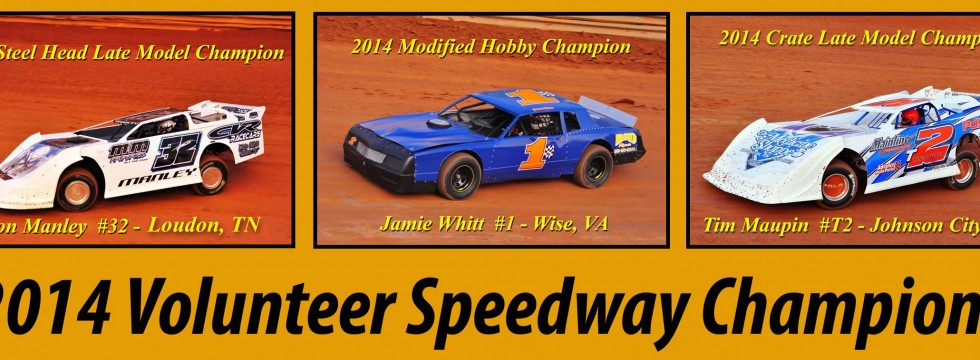 2014 Volunteer Speedway Champions