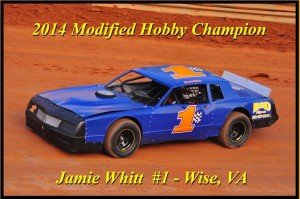 Jamie Whitt #1 (Wise, VA) - 2014 Volunteer Speedway Modified Hobby Champion