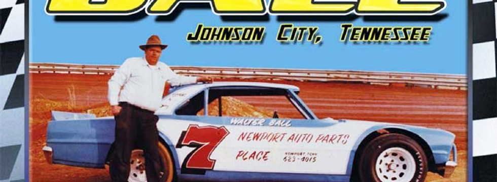 Walter Ball (East Tennessee Legends of Dirt)